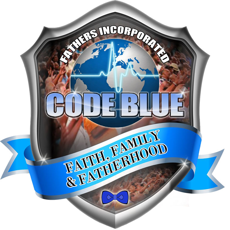 CODE BLUE: A Call for Community Healing, Faith, Family and Fatherhood
