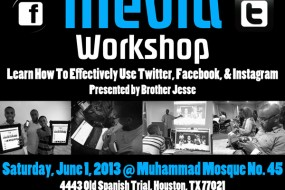 Houston Tweet Up & Social Media Workshop w/ Brother Jesse Muhammad