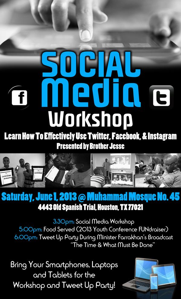 Houston Tweet Up & Social Media Workshop w/ Brother Jesse Muhammad