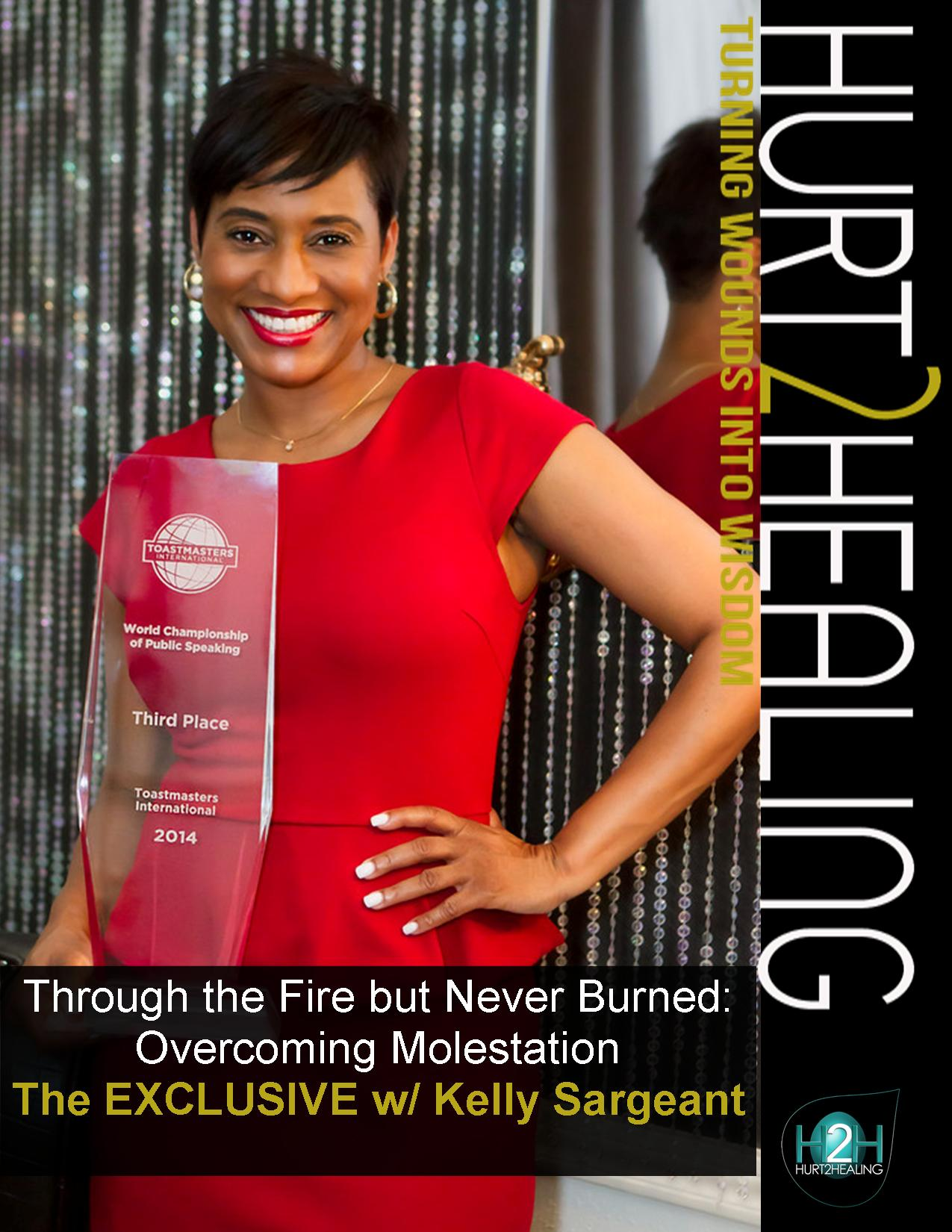 [New Cover] Through the Fire, but Never Burned: Overcoming Molestation, the Exclusive w/ Kelly Sargeant