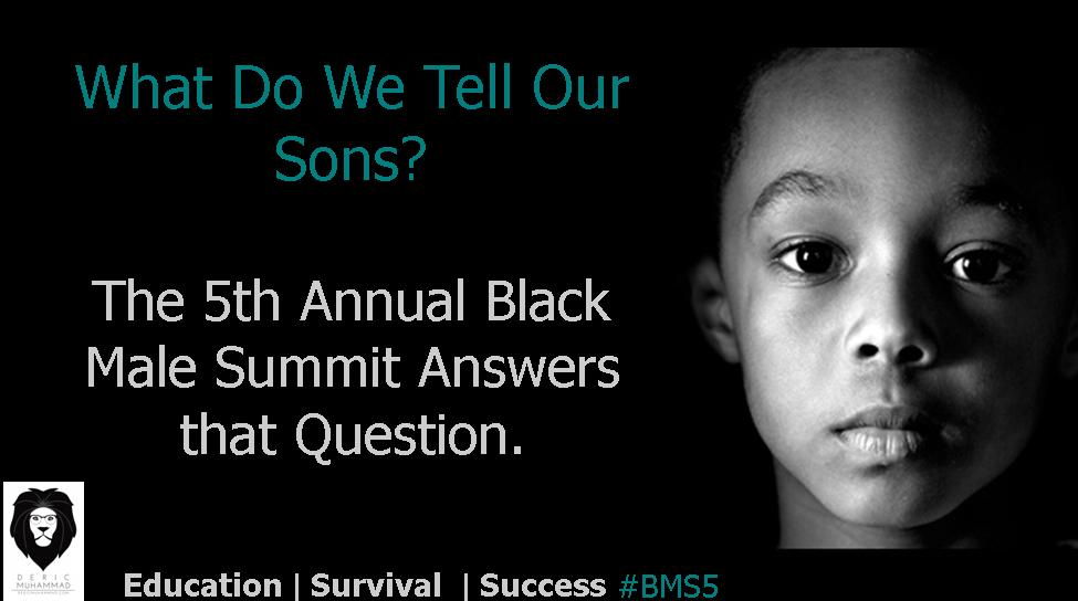 5th Annual Black Male Summit Answers Critical Questions Regarding Black Men in America
