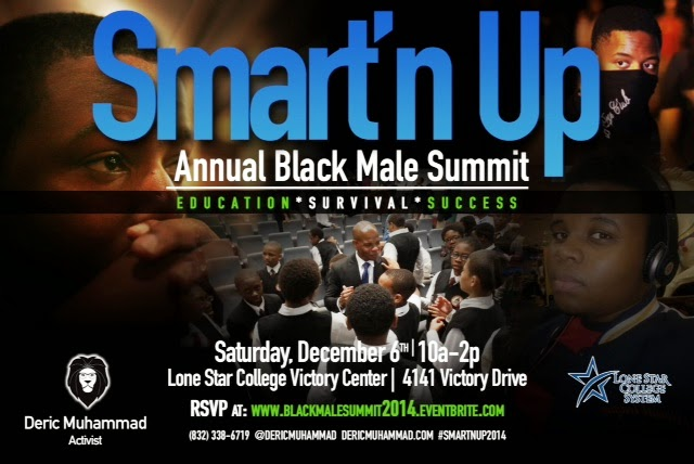 "Houston activist Deric Muhammad in unity with other Black leaders and organizations presents: ""Smart'n Up"" the Black Male Summit"