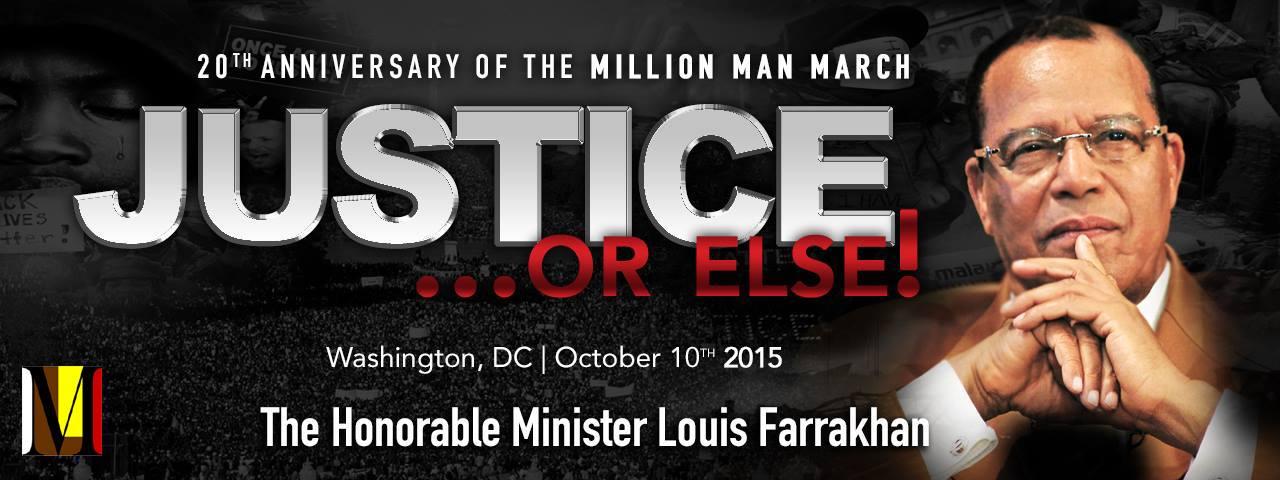 """Farrakhan Speaks! """"Justice…Or Else!""""  October 10, 2015 in Washington, D.C."""