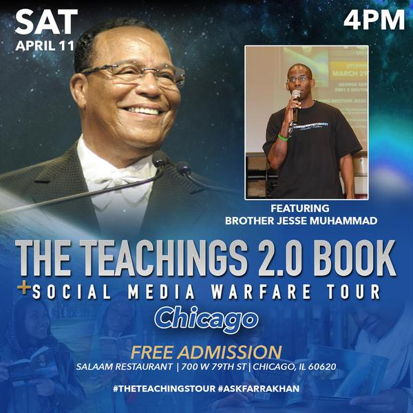 ICYMI: The Teachings 2.0 Book & Social Media Warfare Tour f/ Brother Jesse Muhammad Visits Chicago