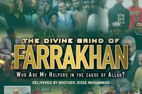 [ICYMI] The Divine Grind of Farrakhan: A Message Delivered by Brother Jesse Muhammad
