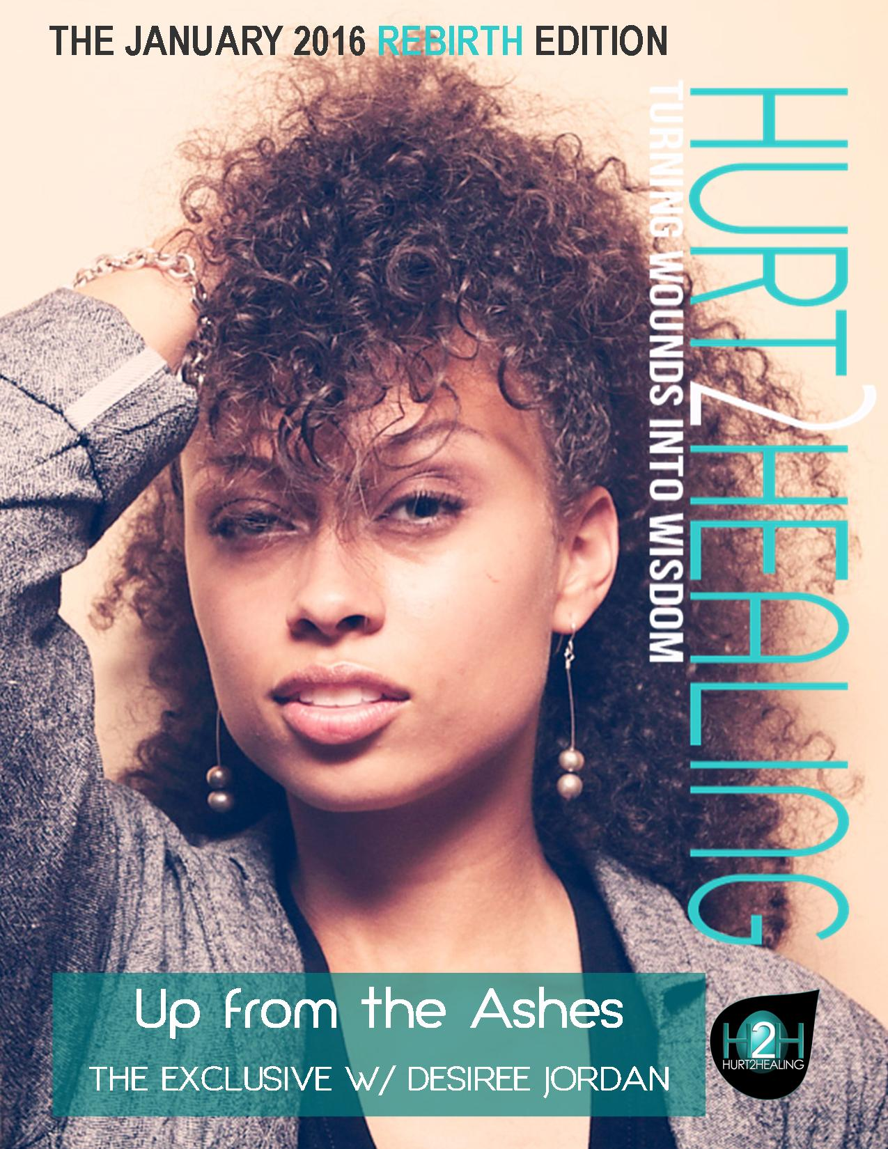 [NEW COVER] Up from the Ashes: The EXCLUSIVE w/ Desiree Jordan
