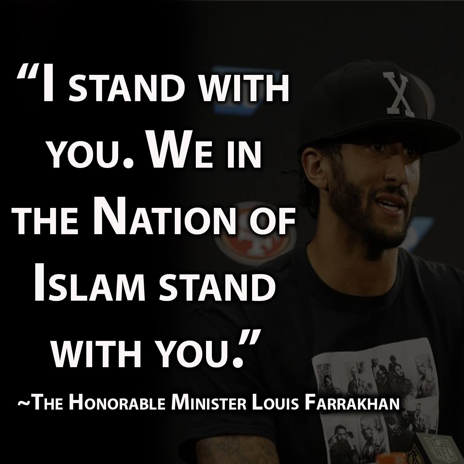 The Honorable Minister Louis Farrakhan's Statement in support of NFL player Colin Kaepernick