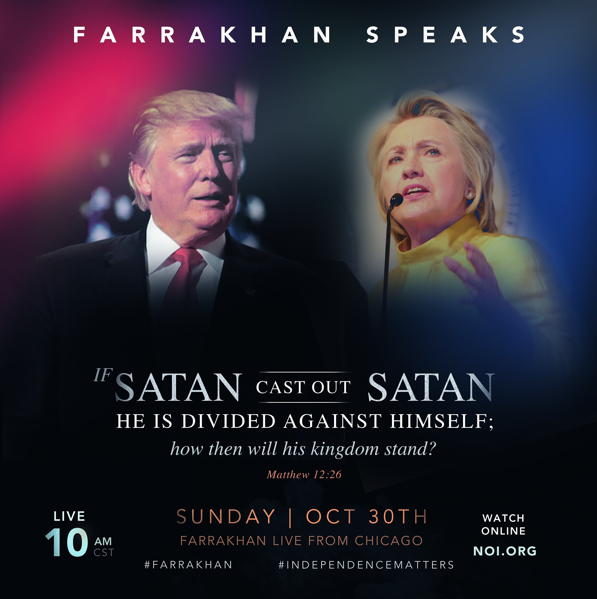 ::FARRAKHAN SPEAKS:: Trump – Clinton & Election 2016 | Live Webcast Oct. 30th at 10A(CT)