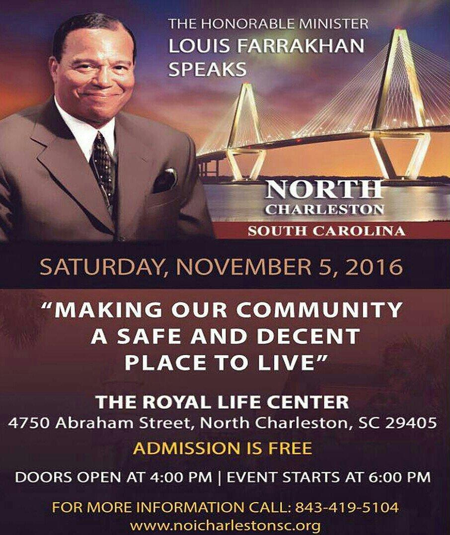 SATURDAY:: North Charleston, SC – Farrakhan Speaks @ The Royal Life Center