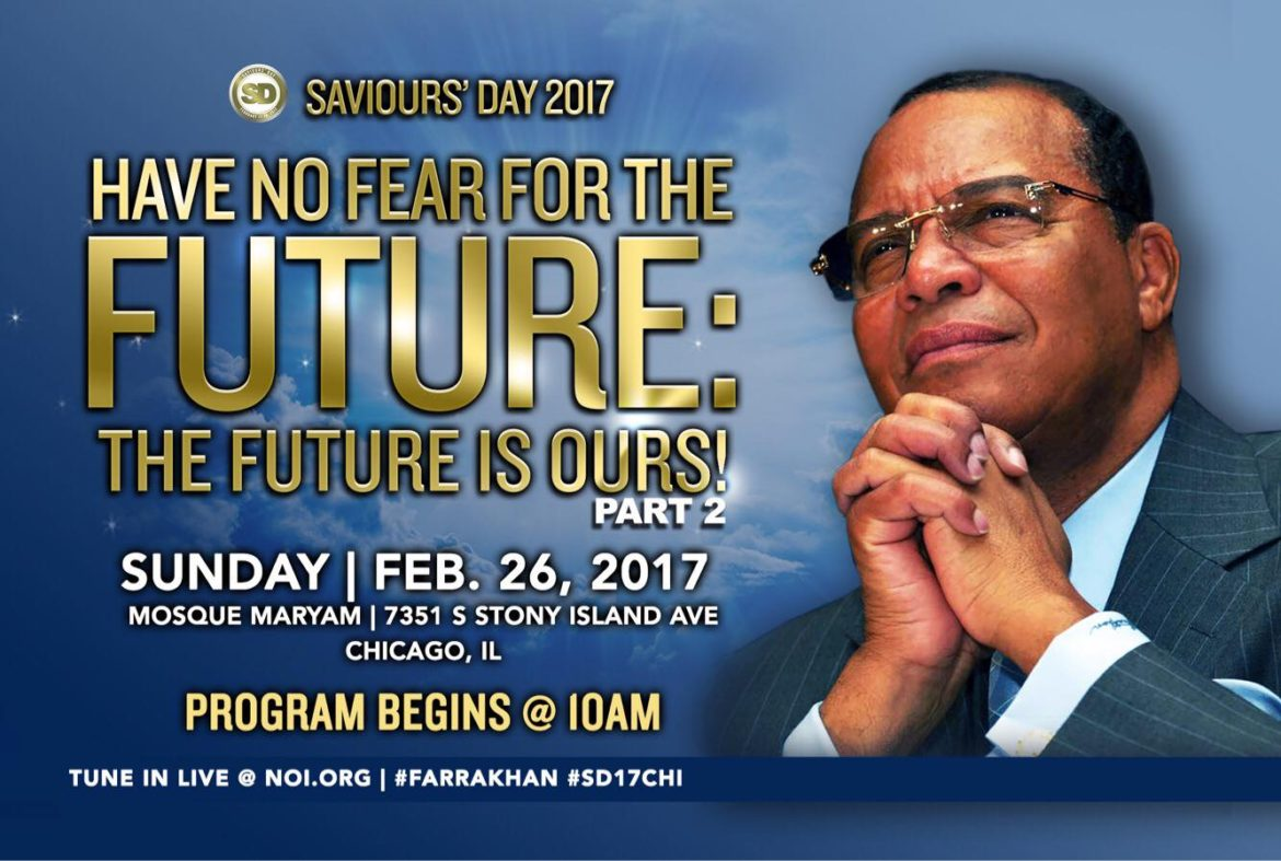 """FARRAKHAN SPEAKS: Part 2 of """"Have No Fear…The Future is Ours"""" This Sunday!"""