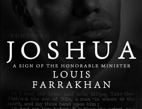 New Book Release + Review:: Joshua: A Sign of the Honorable Minister Louis Farrakhan