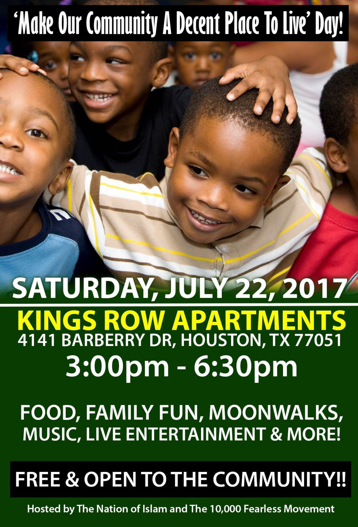 "SAT. JULY 22:: ""Make Our Community A Decent Place to Live"" Day"