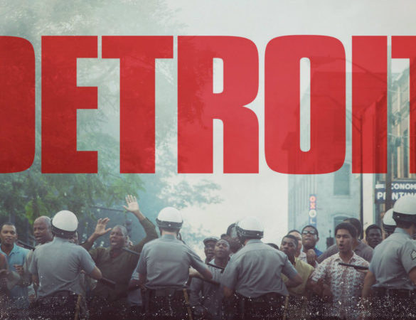 Film Review:: DETROIT – What is the motive of the writer and producer?