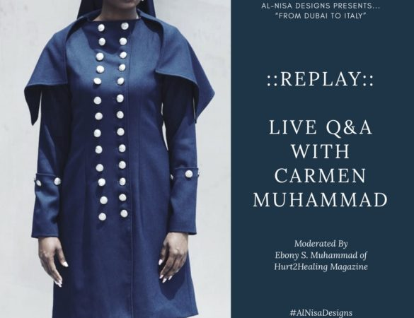 "REPLAY:: ""From Dubai To Italy"" – Live Q/A w/ Muslim Designer Carmen Muhammad"