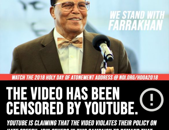 CENSORSHIP: Join others in demanding that YouTube unblock The Honorable Minister Louis Farrakhan's Holy Day of Atonement Address