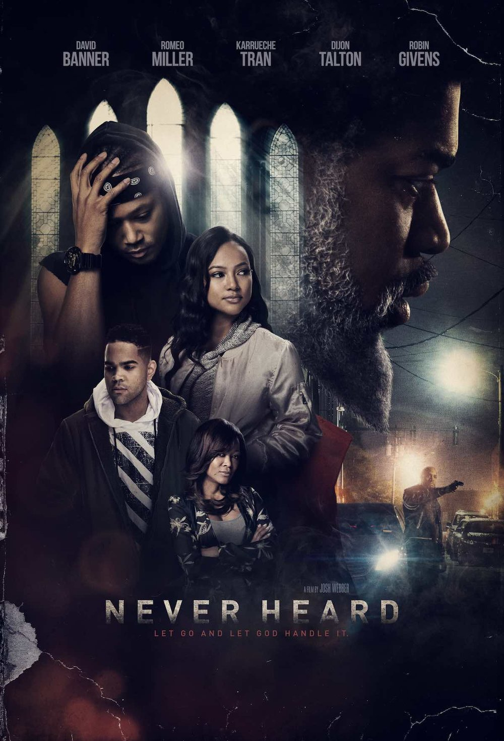 Film Review:: Never Heard -Let Go & Let God Handle It | Starring David Banner, Romeo Miller, Robin Givens, Kandi Burruss and more!