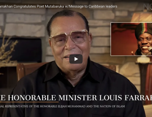Minister Farrakhan Congratulates Mutabaruka w/Message to Caribbean leaders